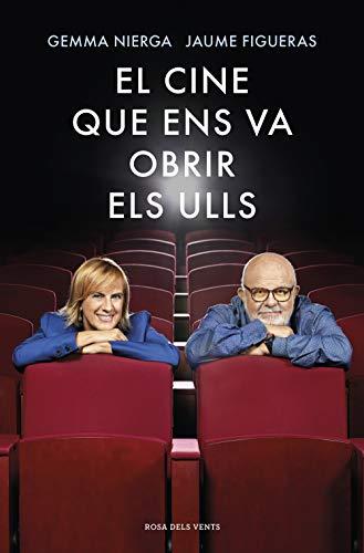 El cine que ens va obrir els ulls (Catalan Edition)