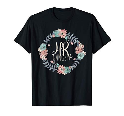 Human Resources Shirt Funny HR Shirt HR Gangsta Tshirt Gift
