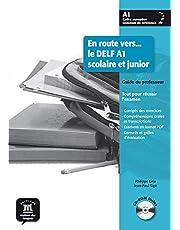En route vers le Delf scolaire et junior A1 - Libro del profesor + CD: Guide du professeur (Fle- Texto Frances)