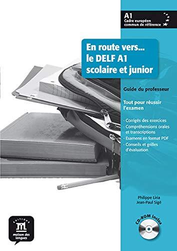 En route vers le Delf scolaire et junior A1 - Libro del profesor + CD: Guide du professeur + CD-rom A1 (Fle- Texto Frances)