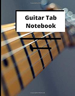 Guitar Tablature Mcript Paper: Blank Guitar Tablature Writing Paper with Chord Fingering Charts, Guitar Tablature Notebook...