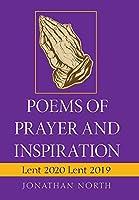 Poems of Prayer and Inspiration: Lent 2020 Lent 2019