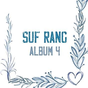 Suf Rang Album, Pt. 4