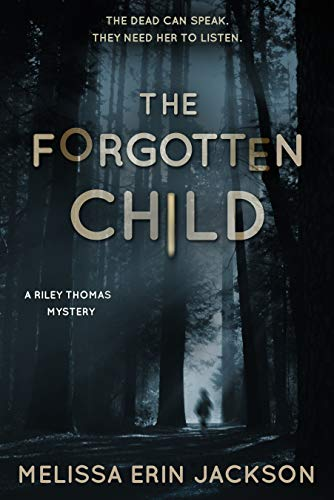 The Forgotten Child (A Riley Thomas Mystery Book 1)