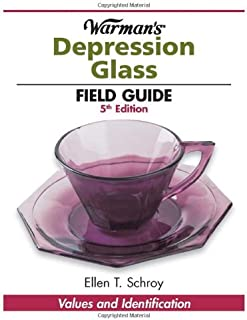 Warman's Depression Glass Field Guide (Warman's Field Guides)