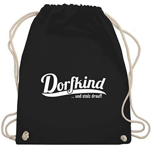 Shirtracer Sprüche - Dorfkind und stolz drauf Weiss - Unisize - Schwarz - turnbeutel...