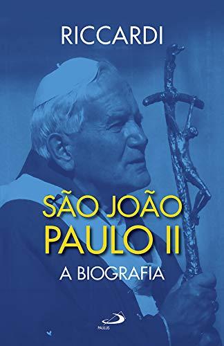 São João Paulo II: A Biografia