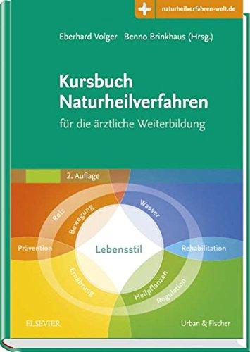 Kursbuch Naturheilverfahren: für die ärztliche Weiterbildung - mit Zugang zur Medizinwelt