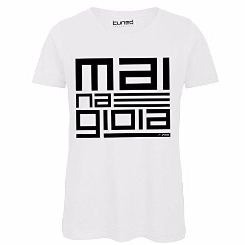 CHEMAGLIETTE! Maglietta Divertente Donna T-Shirt Cotone Organico con Stampa Mai Na Gioia Tuned, Colore: Bianco, Taglia: S