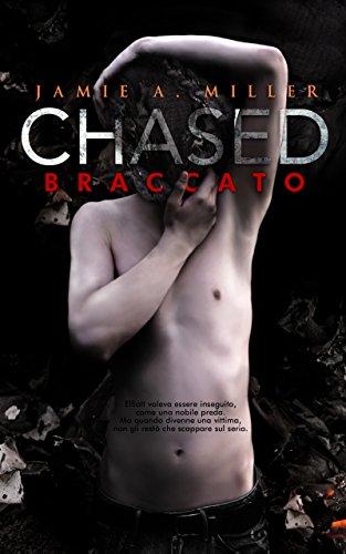Chased: Braccato