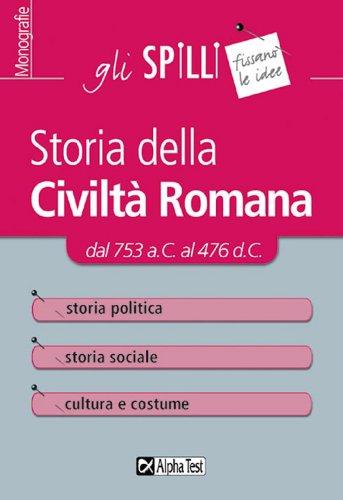 Storia della civiltà romana (Gli spilli)
