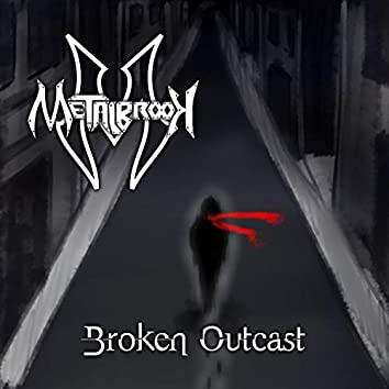 Broken Outcast