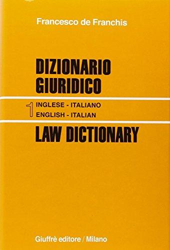 Dizionario giuridico-Law dictionary. Ediz. bilingue