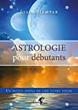 Astrologie pour débutants - Un moyen simple de lire votre thème