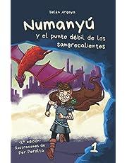 Numanyú y el punto débil de los sangrecalientes (2ª edición)
