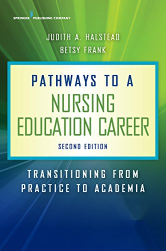 41rwgfxdBGL - Pathways to a Nursing Education Career, Second Edition: Transitioning From Practice to Academia