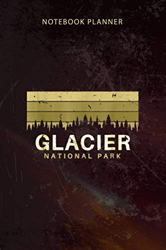 Notebook Planner Glacier National Park Vintage Souvenirs Montana: Organizer, Happy, Budget, To-Do List, 6x9 inch, Diary, Appointment , 114 Pages ✅