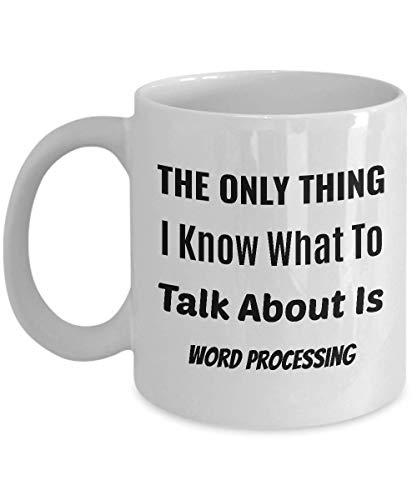Taza de café procesador de palabras - lo único que sé de qué hablar es el procesamiento de textos