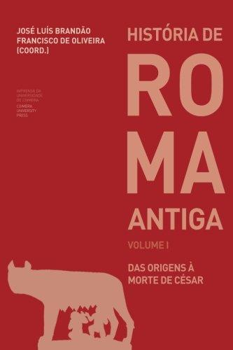 História de Roma Antiga I: das origens à morte de César: 78