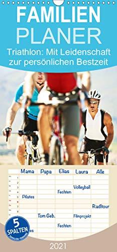Triathlon: Mit Leidenschaft zur persönlichen Bestzeit - Familienplaner hoch (Wandkalender 2021, 21 cm x 45 cm, hoch)