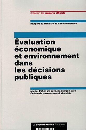 professionnel comparateur Examen économique et environnemental des décisions gouvernementales choix