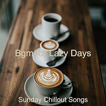 Bgm for Lazy Days