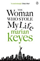 The Woman Who Stole My Life