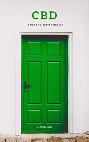 CBD: A Door to Better Health (English...