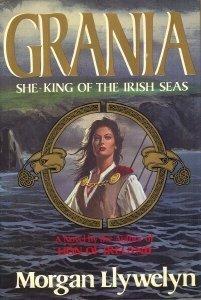 Grania: She-King of the Irish Seas by Morgan Llywelyn (1988-10-01)