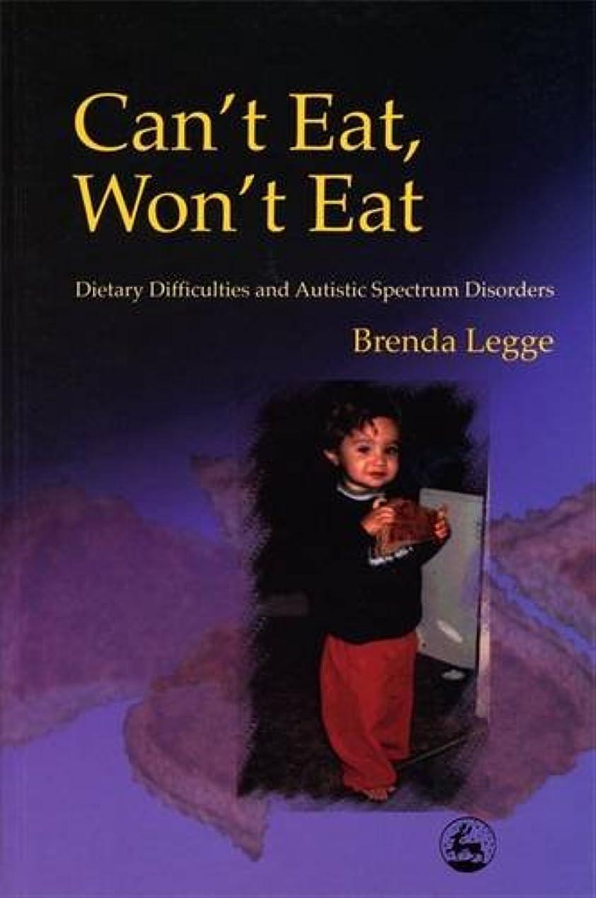 橋組み立てる鳴り響くCan't Eat, Won't Eat: Dietary Difficulties and the Autism Spectrum Disorders