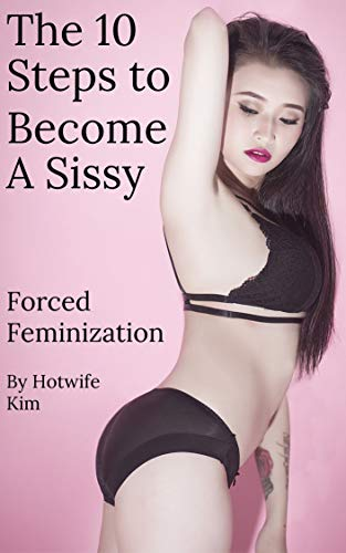 Forced sissification sissy story