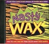 Nasty Wax