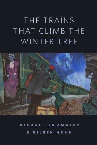 The Trains That Climb the Winter Tree: A Tor.Com Original (English Edition)