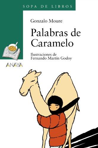 Palabras de Caramelo (LITERATURA INFANTIL - Sopa de Libros)
