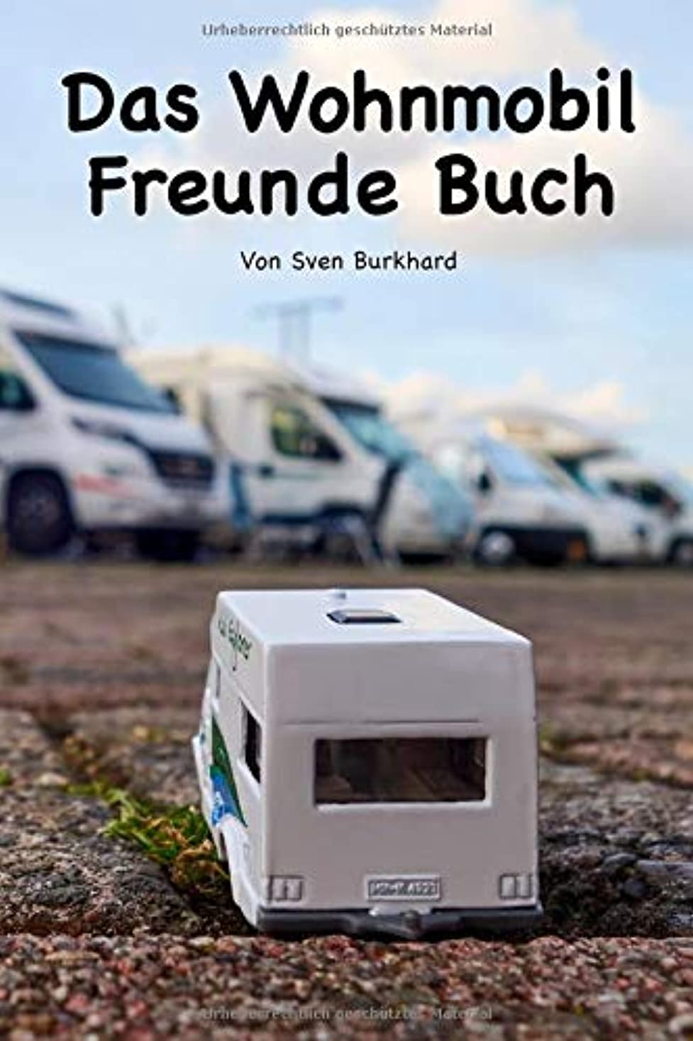 沼地道徳教育絶えずDas Wohnmobil Freunde Buch