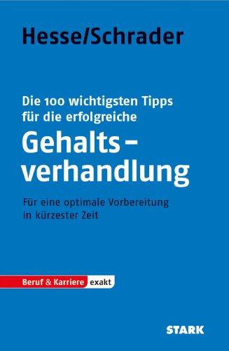 STARK Hesse/Schrader: EXAKT - Die 100 wichtigsten Tipps für die erfolgreiche Gehaltsverhandlung