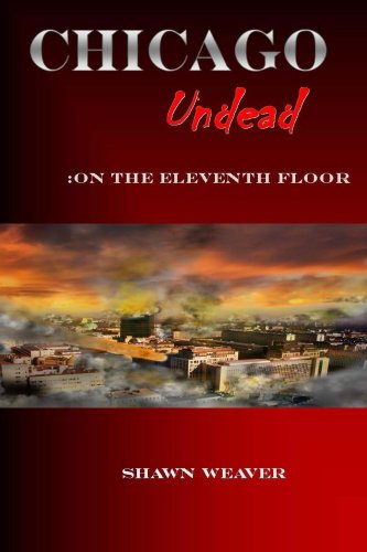 Chicago Undead: On the eleventh floor