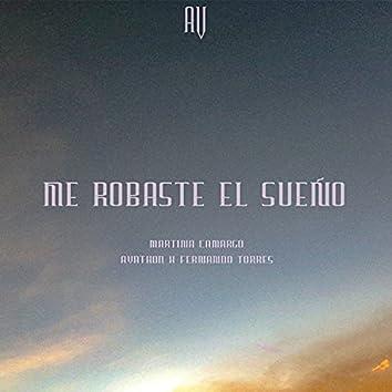 Me robaste el sueño (feat. Martina Camargo & Fernando Torres) (Electronica Mix)