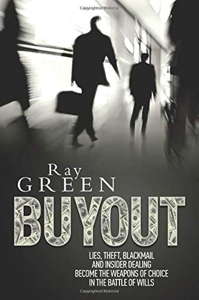 メンター水分六Buyout: A Financial Thriller (Roy Groves Thriller Series)