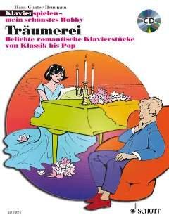 TRAEUMEREI - arrangiert für Klavier - mit CD [Noten / Sheetmusic] Komponist: HEUMANN HANS GUENTER aus der Reihe: KLAVIERSPIELEN MEIN SCHOENSTES HOBBY