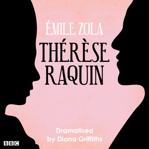 Therese Raquin (Classic Serial) audiobook cover art