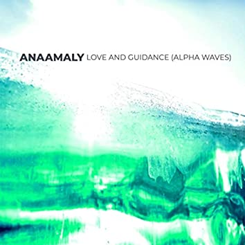 Love and Guidance (Alpha Waves)