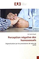 Rosyad, Y: Perception négative des homosexuels