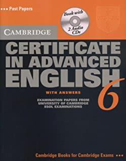 Cambridge Certificate in Advanced English 6 Self Study Pack: Examination Papers from the University of Cambridge ESOL Examinations (CAE Practice Tests)