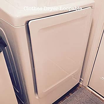 Clothes Dryer Loopable
