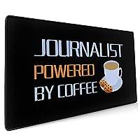 40*90CM超大型 マウスパッド Journalist Powered By Coffee 光学式 ゲーミング ゲーム向け 防水 滑り止め 耐洗い表面 キーボード オフィス テーブル デスクマット