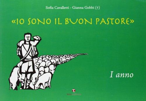Io sono il buon pastore. Album. 1° anno