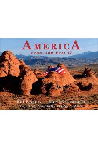 By Bill Fortney America From 500 Feet II [Hardcover]
