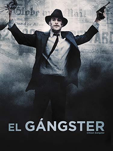 El Gángster (Citizen Gangster)