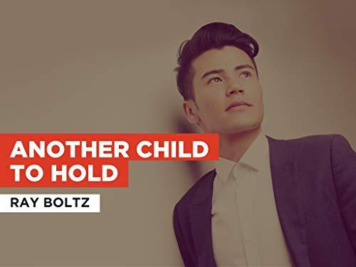 Another Child To Hold al estilo de Ray Boltz